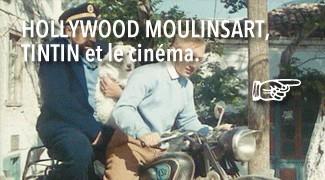 Moulinsart Hollywood