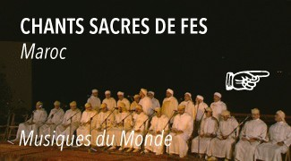 Concert Chants et musiques sacrés de Fès