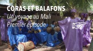 Peuples du Mali: Cora et Balafon