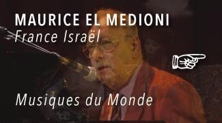 Concert Maurice El Medioni