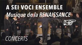 Concert A Sei Voci & Les Sacqueboutiers de Toulouse