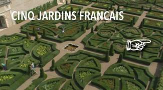 5 Jardins de France