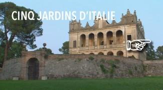 5 Jardins d'Italie