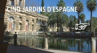 5 Jardins d'Espagne