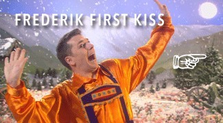 Frederick first kiss