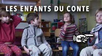 Les enfants du conte /Los enfants del conte