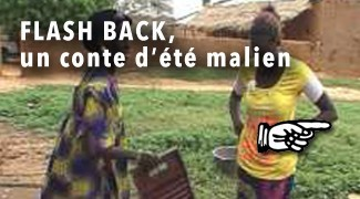 Flash black un conte d'été malien