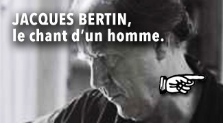 Jacques Bertin le chant d'un homme
