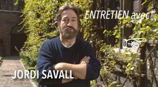 Entretien avec Jordi Savall