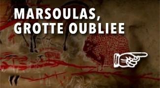 Marsoulas la grotte oubliée